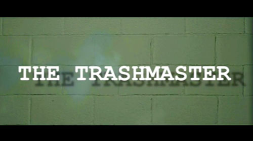 The Trashmaster