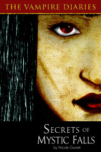 Kindle Worlds - The Vampire Diaries - Secret of Mystic Falls by Nicole Garrett